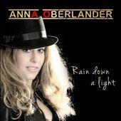 Rain Down a Light