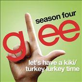 Let's Have a Kiki/Turkey Lurkey Time