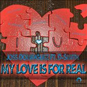 My Love is For Real