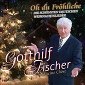 Oh Du Fröhliche: Dei Schönsten Deutschen Weihnachtslieder
