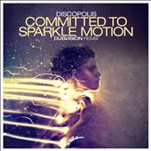 Comitted To Sparkle Motion