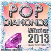 Pop Diamonds Winter 2013