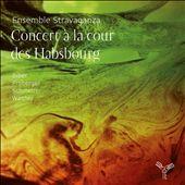Concert a la Cour des Habsbourg : Werke von Biber, Froberger, Schmelzer & Walther