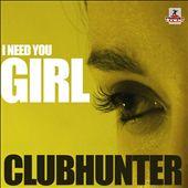 I Need You Girl