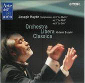 """Joseph Haydn: Symphonies Nos. 6 """"Le Matin"""", 7 """"Le Midi"""", 8 """"Le Soir"""""""