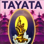 Tayata (Music For Tantra, Life, Yoga & Lounge)