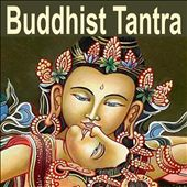 Buddhist Tantra (Music For Tantra, Life, Yoga & Lounge)