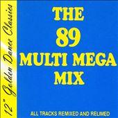 The 89 Multi Mega Mix