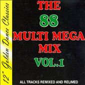The 88 Multi Mega Mix, Vol. 1