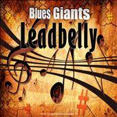 Blues Giants: Leadbelly