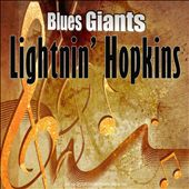 Blues Giants: Lightnin' Hopkins