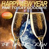 Happy New Year: Time To Say Goodbye