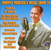 Johnny Mercer's Music Shop, Vol. 4