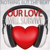 Our Love Will Survive