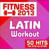 Fitness 2013: Latin Workout 50 Hits