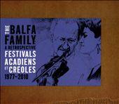A Retrospective Festivals Acadiens et Creoles 1977-2010