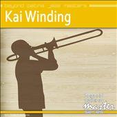 Beyond Patina Jazz Masters: Kai Winding