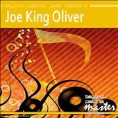Beyond Patina Jazz Masters: Joe King Oliver