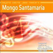 Beyond Patina Jazz Masters: Mongo Santamaria