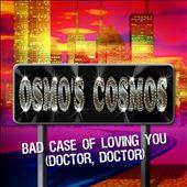 Bad Case of Loving You (Doctor, Doctor)