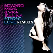 Stereo Love: Remixes