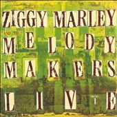 Ziggy Marley & the Melody Makers Live, Vol. 1